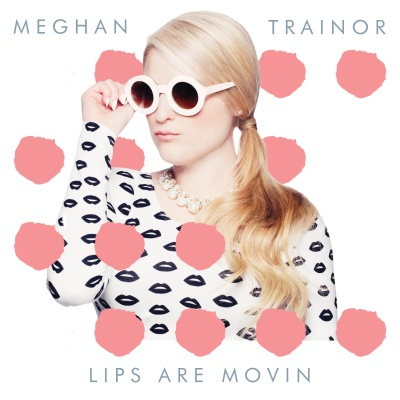 Meghan Trainor - Lips Are Moving