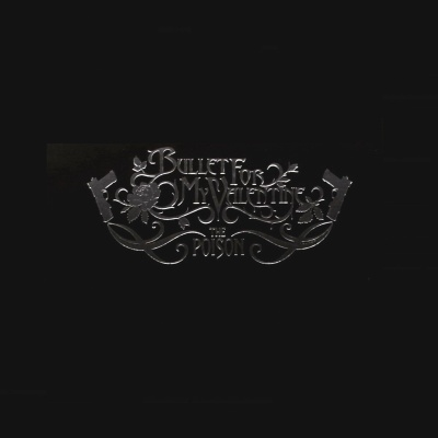 Bullet For My Valentine - The Poison (Deluxe Edition) (Album)
