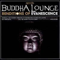 Evanescense - Buddha Longue Renditions Of Evanescence (Album)