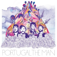 PORTUGAL THE MAN - Feel It Still