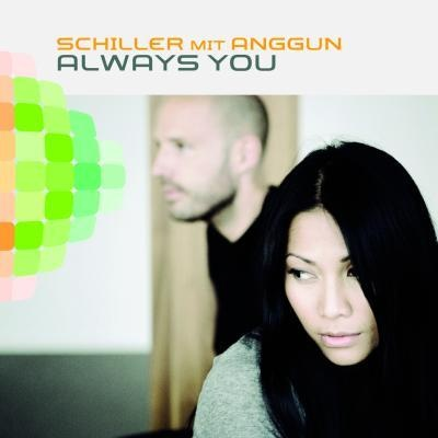 Anggun - Schiller mit Anggun - Always You (Single)