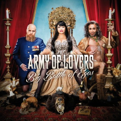 Army Of Lovers - Big Battle Of Egos