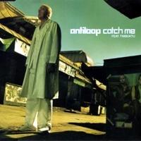 ANTILOOP - Catch Me (Ft. Timbuktu) (Single)