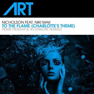 Nicholson - To The Flame (Charlotte's Theme) (Pierre Piennar Remix)