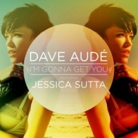 Dave Aude - I'm Gonna Get You (Paul Oakenfold Remix)