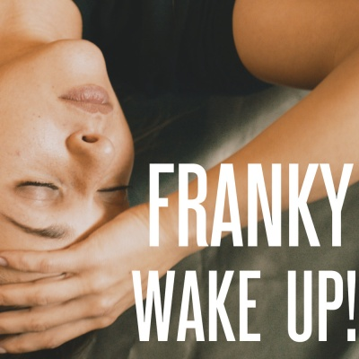 Franky - Wake Up