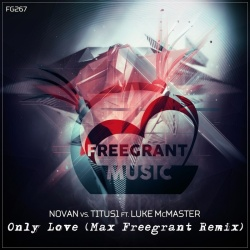 Novan - Only Love (Max Freegrant Extended Remix)