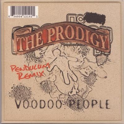 The Prodigy - Voodoo People (Pendulum Remix) -Voodoo People (Pendulum Remix) / Out Of Space (Audio Bullys Remix)