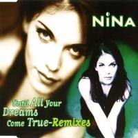 - Until All Your Dreams Come True (Remixes)