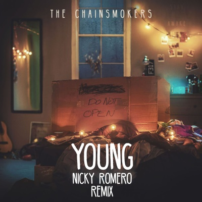 The Chainsmokers - Young (Nicky Romero Remix)