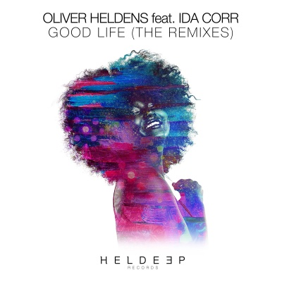 Oliver Heldens - Good Life - The Remixes