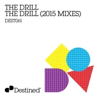 The Drill (2015 Mixes)