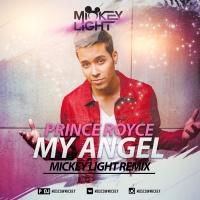 My Angel (Mickey Light Remix)