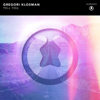 Gregori Klosman - Tell You