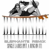 Single Ladies (Elephante Remix)