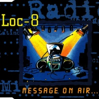 LOC-8 - Message On Air