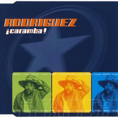 Rodriguez - Caramba