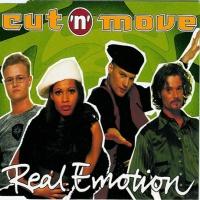 Cut 'N Move - Real Emotion