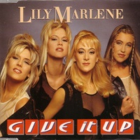 LILY MARLENE - Give It Up