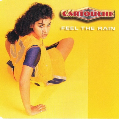 CARTOUCHE - Feel The Rain
