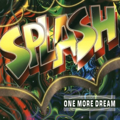 Splash - One More Dream