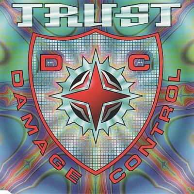 Damage  Control - Trust
