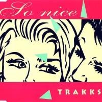 TRAKKS - So Nice