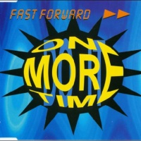 Fast Forward - One More Time