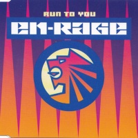 EN-RAGE - Run To You