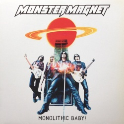 Monster Magnet - Monolithic