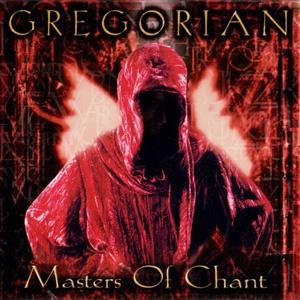 Gregorian - Masters Of Chant