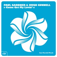 Paul Gardner - Come Get My Lovin