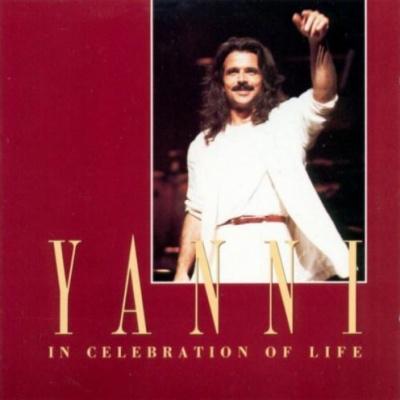 Yanni - In Celebration Of Life