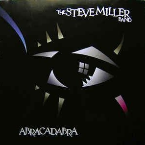 The Steve Miller Band - Abracadabra