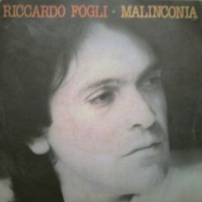 Riccardo Fogli - Malinconia