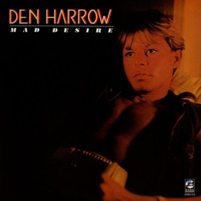 Den Harrow - Mad Desire