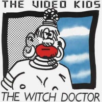 Video Kids - The Witch Doctor - Tico Strikes Again (Maxi Version)