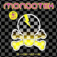 Mondotek - D-Generation (Vinyl Lickers Edit)