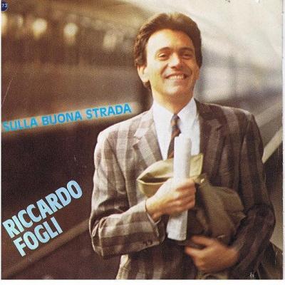 Riccardo Fogli - Sulla Buona Strada