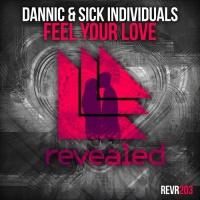 Dannic - Feel Your Love (Navaz Remix)