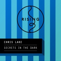 Chris Lake - Secrets In The Dark
