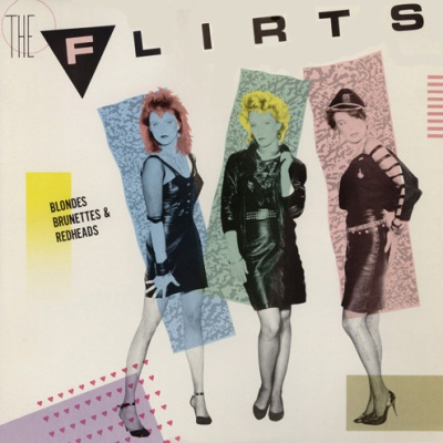 The Flirts - Blondes Brunettes & Redheads