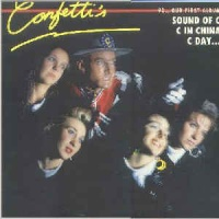 Confetti's - 92...Our First Album