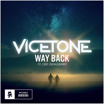 Vicetone - Way Back (feat. Cozi Zuehlsdorff)