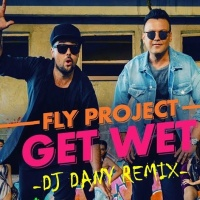 Fly Project - Get Wet