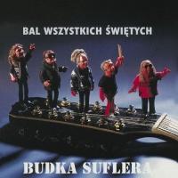 Budka Suflera - Bal Wszystkich Swietych