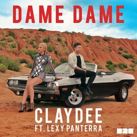 Claydee - Dame Dame (2018 Remix)