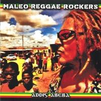 Maleo Reggae Rockers - Dzikie Serce