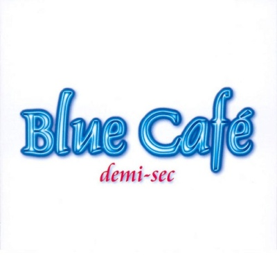 Blue Cafe - Demi-Sec