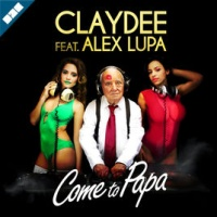 Claydee Lupa - Come to Papa